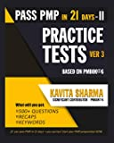 Pmp Practice Tests: Volume 2 (Pass Pmp in 21 Days)