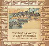 img - for Wiesbadens Vororte in alten Postkarten book / textbook / text book