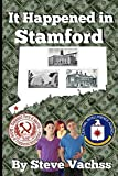 It Happened in Stamford: Ordinary Kids Confronting Danger in an Extraordinary Place