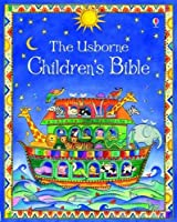 Children's Bible (Usborne Childrens Bible)