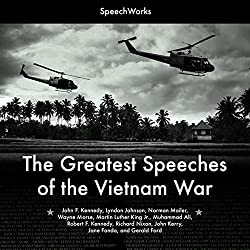 The Greatest Speeches of the Vietnam War