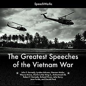 The Greatest Speeches of the Vietnam War Speech