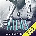 Atlas Hörbuch von Alison Ryan Gesprochen von: Bruce Cullen, Bree Summers