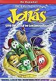Jonás: Una Pelicula De Los VeggieTales - Spanish edition