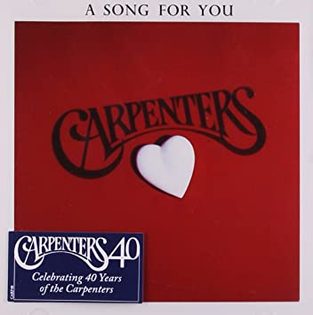 The Carpenters - A Song For You [Remastered] - Amazon.com Music