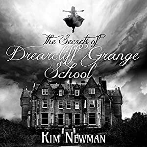 The Secrets of the Drearcliff Grange School Audiobook