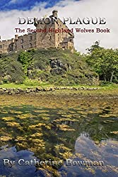 Demon Plague: The Second Highland Wolves Book