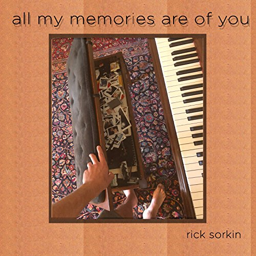 All My Memories Are of You (My All Memories Album)
