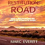 Restitution Road | Marc Everitt