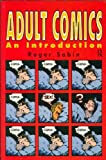 Adult Comics: An Introduction (New Accents)