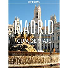 Madrid Guía de Viaje (Spanish Edition)