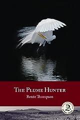 The Plume Hunter Paperback