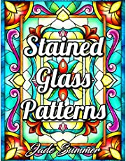Stained Glass Patterns: An Adult Coloring Book with 50 Inspirational Window Designs and Easy Patterns for Relaxation