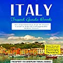 Italy: Travel Guide Book Audiobook by  Passport to European Travel Guides Narrated by Colin Fluxman