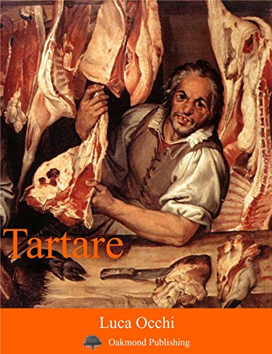 Tartare: Racconto crudo (Racconti Oakmond Vol. 4) (Italian Edition)