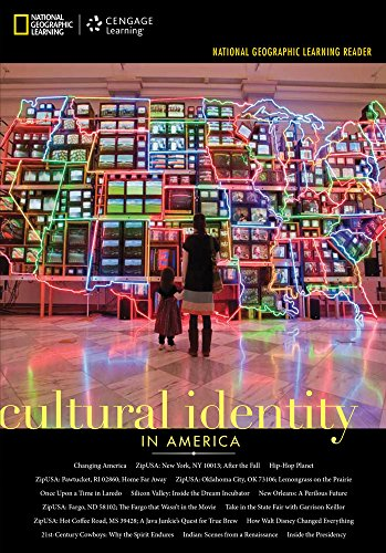 National Geographic Learning Reader Series: Cultural Identity in - Cultural Identity In America