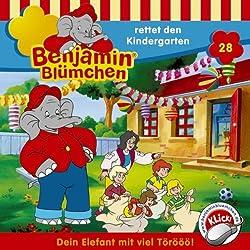 Benjamin rettet den Kindergarten (Benjamin Blümchen 28)