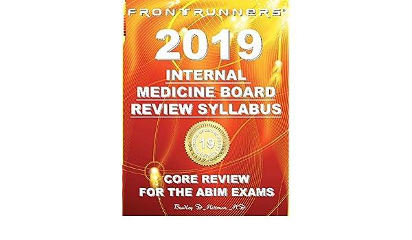 FRONTRUNNERS® Internal Medicine Board Review SYLLABUS 2019