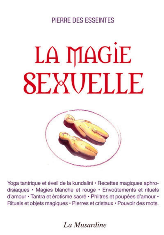 Magie sexuelle et nocturne
