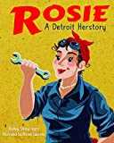 img - for Rosie, A Detroit Herstory (Great Lakes Books Series) book / textbook / text book