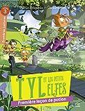 """Afficher """"Tyl et les petits elfes<br /> Première leçon de potion"""""""