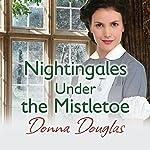 Nightingales Under the Mistletoe | Donna Douglas