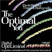 The Optimal You: Optimal Self Esteem   Denis E. Waitley, Thomas Budzinski