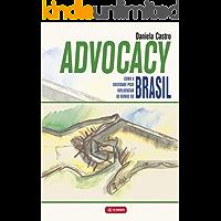 Advocacy: Como a sociedade pode influenciar os rumos do Brasil
