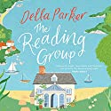 The Reading Group Audiobook by Della Parker Narrated by Katie Scarfe