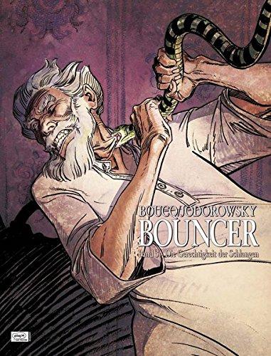 Bouncer, Bd. 3: Die Gerechtigkeit der Schlangen