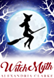 Witch Myth: A Yew Hollow Christmas- The Beginning
