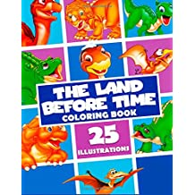 The Land Before Time Coloring Book: Great Activity Book for Kids