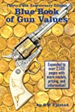 35th Anniversary Edition Blue Book of Gun Values