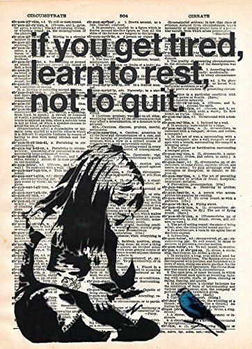 (Banksy Girl if you get tired learn to rest, street art, vintage dictionary page book art print,)