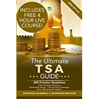The Ultimate TSA Guide: 300 Practice Questions: Fully Worked Solutions, Time Saving Techniques, Score Boosting…