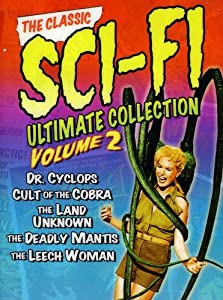 The Classic Sci-Fi Ultimate Collection: Volume 2 (Dr. Cyclops / Cult of the Cobra / The Land of the Unknown / The Deadly Mantis / The Leech Woman) by Universal Pictures Home Entertainment