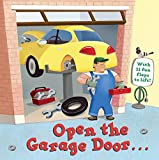 Image of Open the Garage Door (Lift-the-Flap)