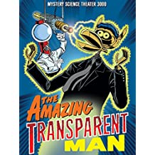 Mystery Science Theater 3000: The Amazing Transparent Man