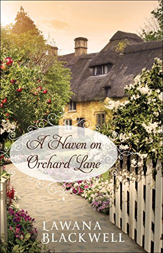 A Haven on Orchard Lane by [Blackwell, Lawana]