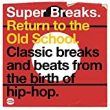 Super Breaks: Return to the Old School [Vinyl]