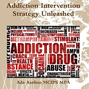 Addiction Intervention Strategy Unleashed Audiobook