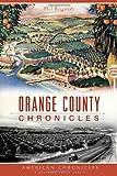 Orange County Chronicles, Phil Brigandi, 1626191336
