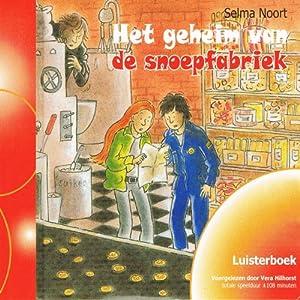 Het geheim van de snoepfabriek Hörbuch