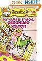 My Name Is Stilton, Geronimo Stilton (Geronimo Stilton, No. 19)