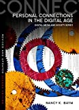 Personal Connections in the Digital Age 2nd Edition