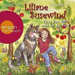 Rückt dem Wolf nicht auf den Pelz (Liliane Susewind 7)
