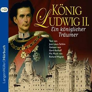 König Ludwig II Hörbuch