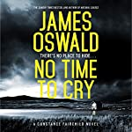 No Time to Cry | James Oswald