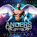 Anders: An Auxem Novel Audiobook by Lisa Lace Narrated by Connor Brown, Piper Fairweather