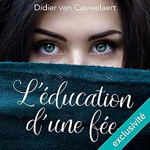 L'Éducation d'une fée Audiobook